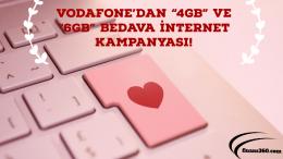 "Vodafone'dan ""4GB"" ve ""6GB"" Bedava internet!"