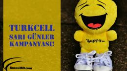 """Turkcell """"Sarı Günler"""" Kampanyası!"""