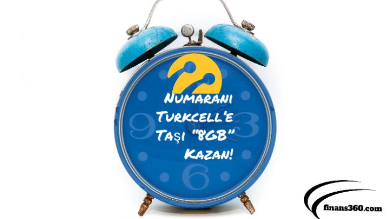 "Numaranı Turkcell'e Taşı ""8GB"" Kazan!"