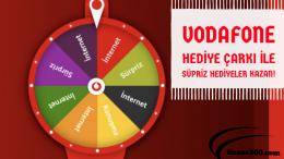 Vodafone Hediye Çarkı ile Süpriz Hediyeler Kazan!