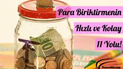 Para Biriktirmenin Hızlı ve Kolay 11 Yolu!
